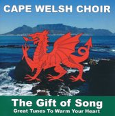 Cape Welsh Choir - The Gift Of Song