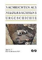 Nachrichten aus Niedersachsens Urgeschichte. Beiheft 17