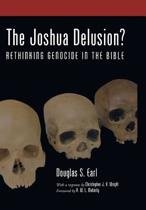 The Joshua Delusion?