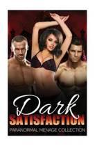 Dark Satisfaction