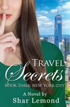 Travel Secrets: Book Three - New York City