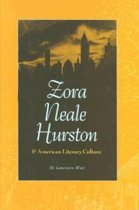 Zora Neale Hurston and American Literary Culture