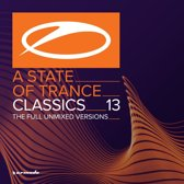 A State Of Trance Classics 13