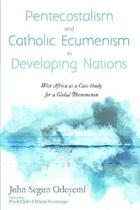Pentecostalism and Catholic Ecumenism In Developing Nations