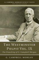 The Westminster Pulpit Vol. IX