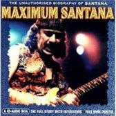 Maximum Santana: The Unauthorised Biography Of Santana