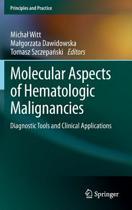 Molecular Aspects of Hematologic Malignancies