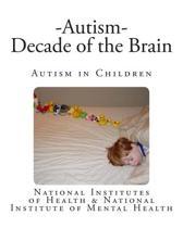 Autism - Decade of the Brain