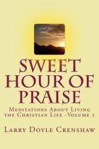 Sweet Hour of Praise
