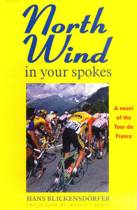 North Wind in Your Spokes