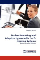 Student Modeling and Adaptive Hypermedia for E-Learning Systems