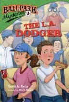 Ballpark Mysteries #3: The L.A. Dodger