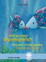 Schlaf gut, kleiner Regenbogenfisch. Kinderbuch Deutsch-Griechisch
