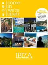 Come in we're open - Ibiza