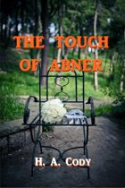 The Touch of Abner