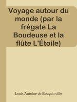 Voyage autour du monde (par la frégate La Boudeuse et la flûte L'Étoile)