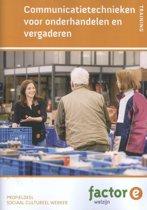Factor-E Welzijn - Communicatietechnieken voor onderhandelen en vergaderen