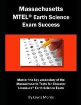 Massachusetts MTEL Earth Science Exam Success