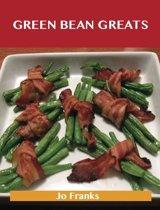 Green Bean Greats