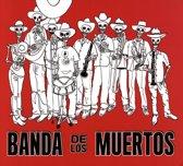 Banda De Los Muertos