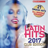 Latin Hits 2017: Club Edition