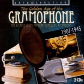 The Golden Age of the Gramophone