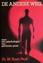 De andere weg De psychologie van liefde, discipline en spirituele groei