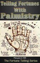 Telling Fortunes With Palmistry