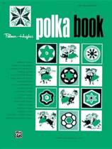 Palmer-Hughes Accordion Course Polka Book