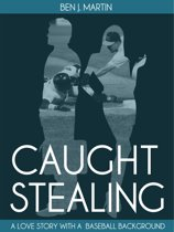 Caught Stealing: Greed, Infidelity & Intrigue