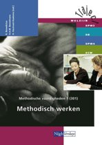 Traject Welzijn - Methodische vaardigheden 1 301 Methodisch werken