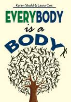 Everybody Is a Body
