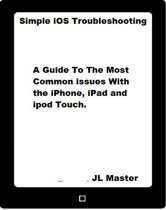 Bol the new iq use your working memory to think stronger simple ios troubleshooting a guide to the most common issues with the iphone ipad fandeluxe Ebook collections