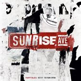 Sunrise Avenue: Fairytales-Best Of-Ten Years Edition