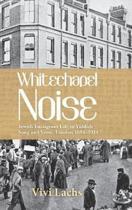 Whitechapel Noise