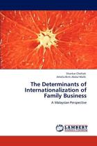 The Determinants of Internationalization of Family Business