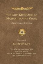 The Sufi Message of Hazrat Inayat Khan Centennial Edition