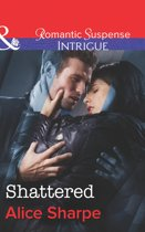 Shattered (Mills & Boon Intrigue) (The Rescuers - Book 1)