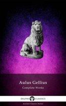 Delphi Complete Works of Aulus Gellius (Illustrated)
