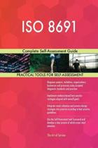 ISO 8691 Complete Self-Assessment Guide