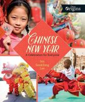 Chinese New Year - A Celebration for Everyone - Orca Origins