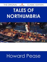 Tales of Northumbria - The Original Classic Edition