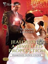 Jealousy & a Jewelled Proposition