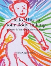 Hello, This Is Your Body Talking