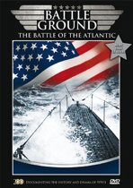 Battleground - The Battle Of The Atlantic