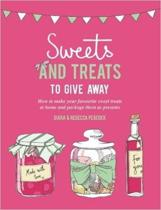 Sweets & Treats To Give Away