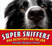 Super Sniffers