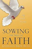 Sowing the Seed of Faith