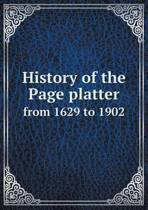 History of the Page Platter from 1629 to 1902