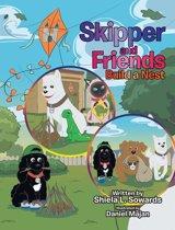Skipper and Friends Build a Nest